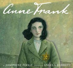 Anne Frank / Josephine Poole ; illustrated by Angela Barrett.