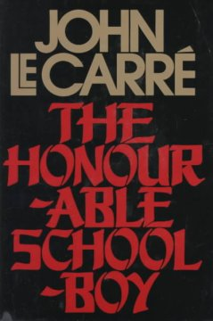 The honourable schoolboy / John le Carré.