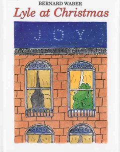 Lyle at Christmas / [written and illustrated by] Bernard Waber.