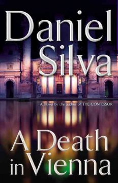 A death in Vienna / Daniel Silva.