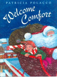 Welcome Comfort / Patricia Polacco.