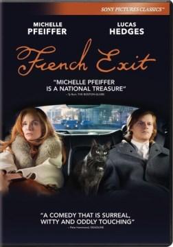 French exit / director, Azazel Jacobs ; written by Patrick DeWitt.