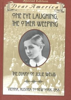 One eye laughing, the other weeping : the diary of Julie Weiss / by Barry Denenberg.