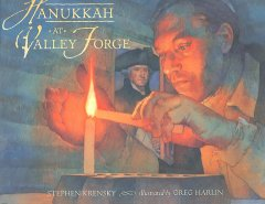 Hanukkah at Valley Forge / Stephen Krensky ; illustrated by Greg Harlin.
