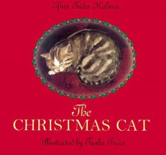 The Christmas cat / by Efner Tudor Holmes ; illustrated by Tasha Tudor.