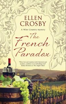 The French paradox / Ellen Crosby.