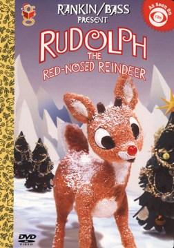 Rudolph the red-nosed reindeer / ClassicMedia ; Sony Wonder ; Rankin/Bass presentation ; written by Romeo Muller ; director, Larry Roemer ; producer, Arthur Rankin, Jr.