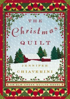 Christmas bells : a novel / Jennifer Chiaverini.