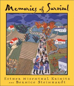 Memories of survival / Esther Nisenthal Krinitz & Bernice Steinhardt.