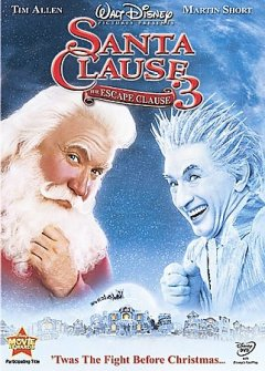 Santa Clause 3 : the escape clause / [presented by] Walt Disney Pictures ; an Outlaw Productions/Boxing Cat Films production ; [Santa Frost Productions Inc.] ; produced by Brian Reilly, Bobby Newmyer, Jeffrey Silver ; written by Ed Decter & John J. Strauss ; directed by Michael Lembeck.