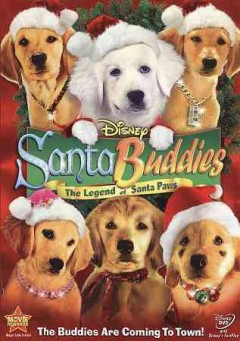 Santa Buddies : the legend of Santa Paws / Walt Disney Pictures ; Keystone Entertainment ; Santa Buddies Productions ; a Robert Vince film ; produced by Anna McRoberts and Robert Vince ; screenplay by Robert Vince and Anna McRoberts ; directed by Robert Vince.