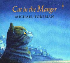 Cat in the manger / Michael Foreman.