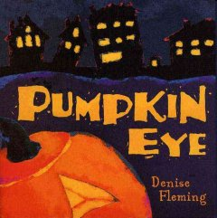 Pumpkin eye / Denise Fleming