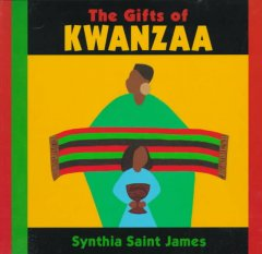 The gifts of Kwanzaa / Synthia Saint James.
