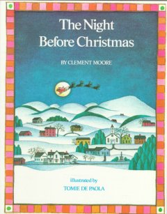 The night before Christmas / by Clement Moore ; illustrated by Tomie de Paola.