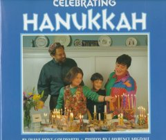 Celebrating Hanukkah / by Diane Hoyt-Goldsmith ; photographs by Lawrence Migdale.