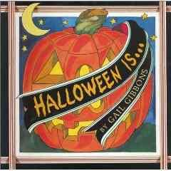 Halloween is-- / by Gail Gibbons.