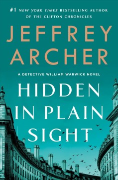 Hidden in plain sight / Jeffrey Archer.