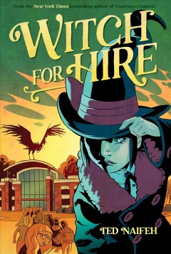 Witch for hire / Ted Naifeh.