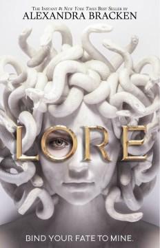 Lore / by Alexandra Bracken.