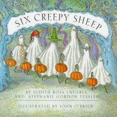 Six creepy sheep / by Judith Ross Enderle and Stephanie Gordon Tessler ; illustrated by John O