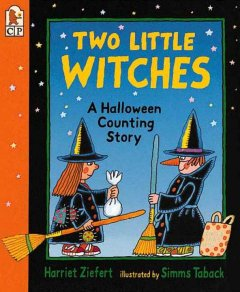 Two little witches : a Halloween counting story / by Harriet Ziefert ; illustrated by Simms Taback.