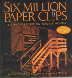 Six million paper clips : the making of a children