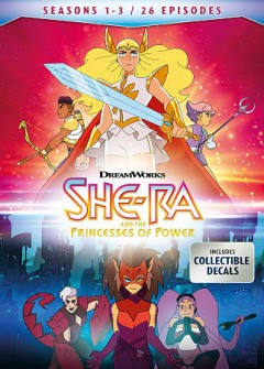 She-Ra and the Princess Of Power, Seasons 1-3.