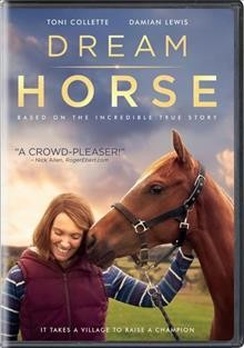 Dream horse / directed by Euros Lyn.