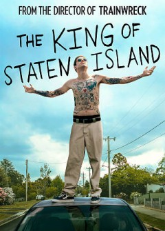 The king of Staten Island / Universal Pictures presents ; in association with Perfect World Pictures ; directed by Judd Apatow ; written by Judd Apatow & Pete Davidson & Dave Sirius ; produced by Judd Apatow, Barry Mendel ; an Apatow Company production.
