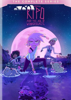 Kipo and the Age of Wonderbeasts : complete Series.