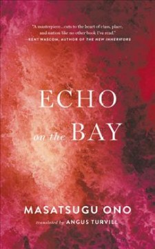Echo on the bay / Masatsugu Ono ; translated from Japanese by Angus Turvill.