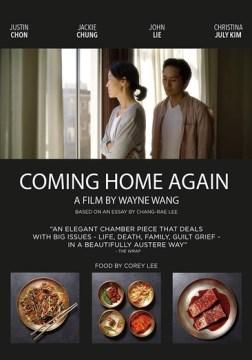 Coming home again / a film by Wayne Wang.