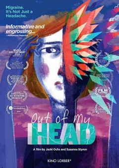 Out of my head directed by Susanna Styron ; produced by Jacki Ochs.