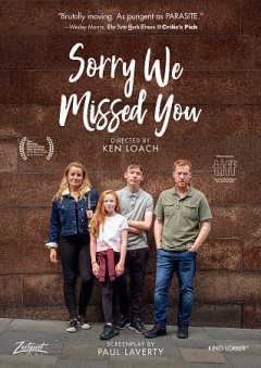 Sorry we missed you / director, Ken Loach.