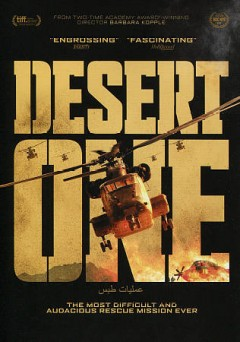 Desert one / Greenwich Entertainment and History Films present a Cabin Creek Films Production  ; producer, David Cassidy, Eric Forman ; producer, director Barbara Kopple.