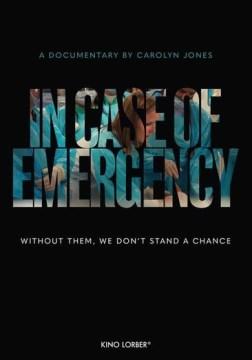In case of emergency / produced by Lisa Frank ; producer, Paula Silver ; director, Carolyn Jones.