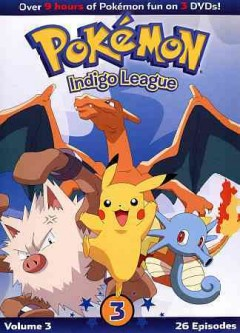 Pokémon Indigo League. Volume 3, Episodes 53-78 / Viz Media ; Pokémon Company International.