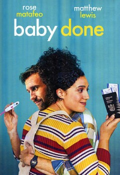 Baby done / Madman Entertainment ; Piki Films in association with The New Zealand Film Commission present ; produced by Morgan Waru ; screenplay by Sophie Henderson ; director, Curtis Vowell.