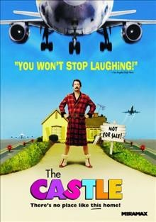The castle / Miramax Films in association with Village Roadshow Pictures and Working Dog production; directed by Rob Sitch.
