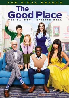 The good place. The final season