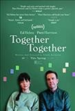 Together together / Bleecker Street presents Tango Entertainment and Stay GOld Features present a Wild Idea and Haven Entertainment production directed by Nikole Beckwith.
