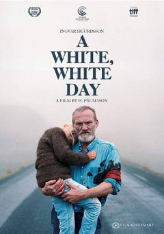 A white, white day / written and directed by Hlynur Pálmason.