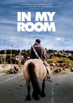 In my room / written and directed by Ulrich Köhler.