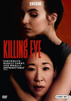 Killing Eve. [Season one] / written by Phoebe Waller-Bridge, Luke Jennings, George Kay, Vicky Jones and Rob Williams ; directed by Jon East, Damon Thomas, Harry Bradbeer.