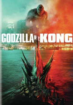 Godzilla vs. Kong / Warner Bros. Pictures and Legendary Pictures present a Legendary Pictures production ; produced by Mary Parent, Alex Garcia, Eric McLeod ; screenplay by Eric Pearson and Max Borenstein ; directed by Adam Wingard.