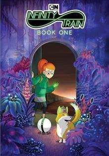 Infinity train. Book one / created by Owen Dennis ; Cartoon Network Studios.