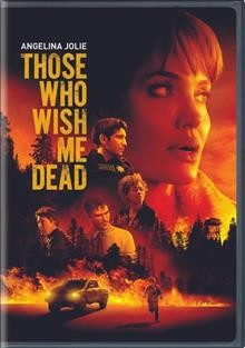 Those who wish me dead / New Line Cinema presents ; produced by Steven Zaillian, Garrett Basch, Aaron L. Gilbert, Kevin Turen, Taylor Sheridan ; screenplay by Michael Koryta and Charles Leavitt and Taylor Sheridan ; directed by Taylor Sheridan.