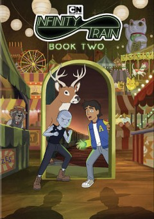 Infinity train. Book two / created by Owen Dennis ; Cartoon Network Studios.