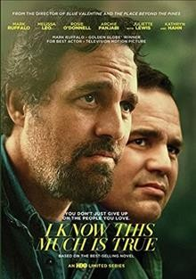 I know this much is true / directed by Derek Cianfrance.